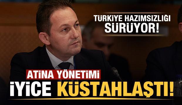 Atina yönetimi iyice küstahlaştı! Yeni Türkiye açıklaması