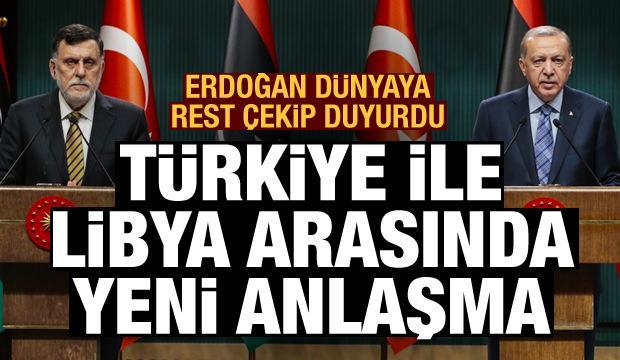 Erdoğan dünyaya rest çekip duyurdu! Türkiye ile Libya arasında yeni anlaşma