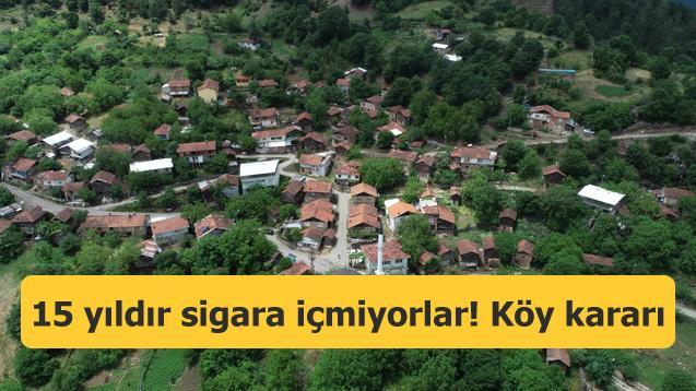 Köy halkı hep birlikte karar aldı! 15 yıldır sigara içmiyorlar