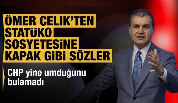 AK Parti'den CHP'nin statüko sosyetesine sert tepki