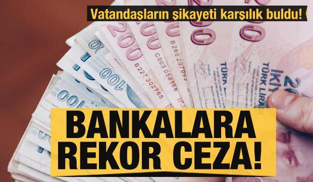 Son dakika... Vatandaşın şikayeti karşılık buldu! Bankalara 121 milyon TL ceza