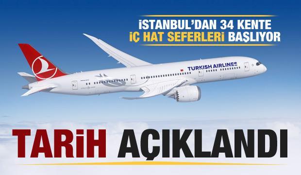 THY tarihi duyurdu! İstanbul'dan 34 kente iç hat seferleri başlıyor!