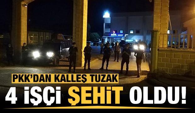 PKK'dan kalleş tuzak: 4 işçi şehit oldu