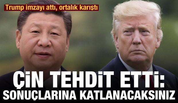 Trump imzayı attı, ortalık karıştı! Çin tehdit etti: Sonuçlarına katlanacaksınız