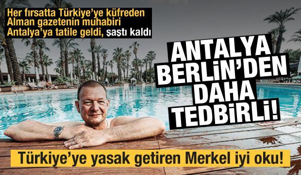 Bild muhabirinden çarpıcı tespit: Antalya Berlin'den daha tedbirli