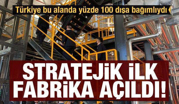 Türkiye bu alanda yüzde 100 dışa bağımlıydı! Stratejik fabrika açıldı