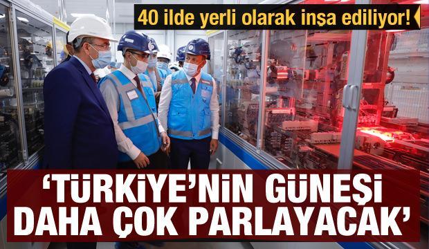 40 ilde yerli olarak inşa ediliyor! Türkiye'nin güneşi daha çok parlayacak