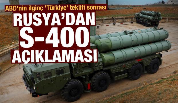 ABD'nin ilginç 'Türkiye' teklifi sonrası Rusya'dan çarpıcı S-400 açıklaması