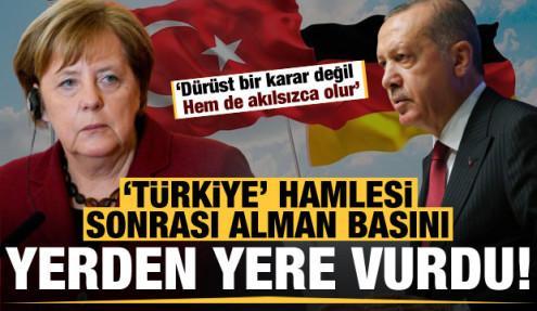 Alman basınından hükümete 'Türkiye' eleştirisi: Bu akılsızca!