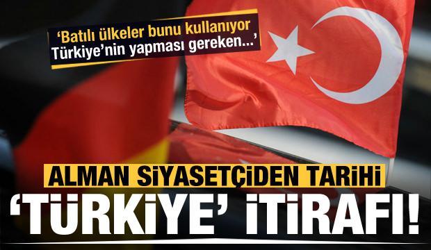 Alman siyasetçiden tarihi itiraf: Türkiye'ye karşı kullanıyorlar!
