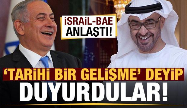 BAE-İsrail arasında yeni anlaşma! 'Tarihi' deyip duyurdular