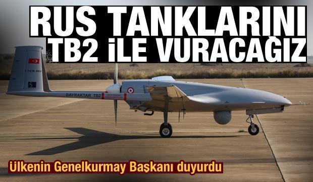 Rus tanklarını Bayraktar TB2 ile vuracaklarını açıkladılar