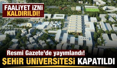 Son dakika: İstanbul Şehir Üniversitesi'nin faaliyet izni kaldırıldı