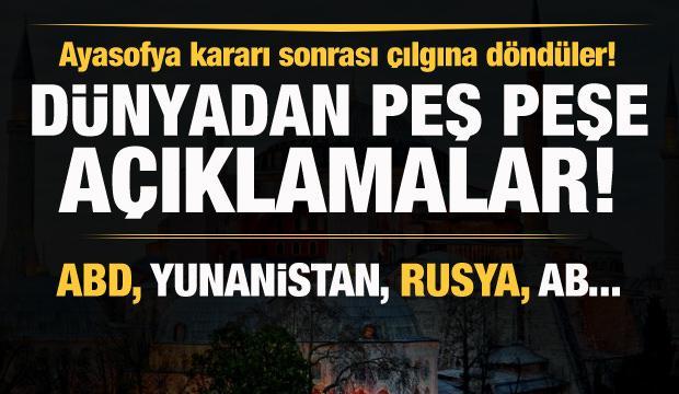 Ayasofya kararı sonrası çılgına döndüler! ABD, Yunanistan, Rusya ve AB'den açıklama!