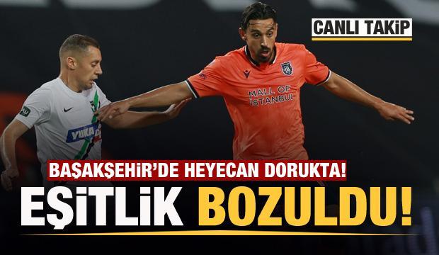 Başakşehir'de büyük heyecan! Maçta ilk gol geldi