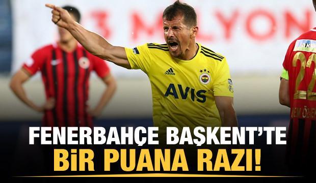 Fenerbahçe Başkent'te bir puana razı!