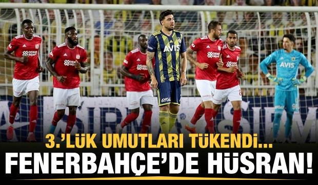 Fenerbahçe'de hüsran! 3.'lük şansı kalmadı