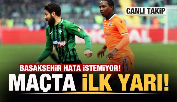Lider Başakşehir kritik virajda! Maçta ilk yarı