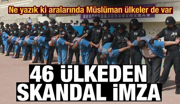 Ne yazık ki aralarında Müslüman ülkeler de var! 46 ülkeden skandal imza