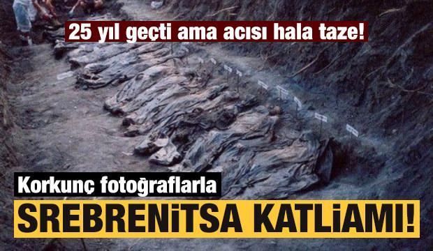 Srebrenitsa katliamının üzerinden 25 yıl geçti! İşte korkunç fotoğraflar...