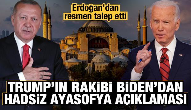 Trump'ın rakibi Joe Biden'dan hadsiz Ayasofya çıkışı! Erdoğan'dan resmen talep etti