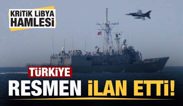 Türkiye resmen ilan etti! Kritik Libya hamlesi