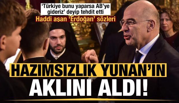 Hazımsızlık Yunan'ın aklını aldı! Türkiye'yi tehdit edip Başkan Erdoğan'a laf attı...