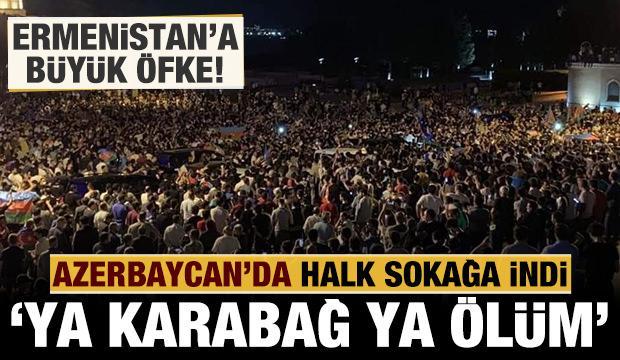 Azerbaycan'da halk sokaklara indi: 'Ya Karabağ ya ölüm'