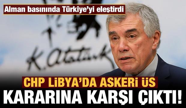 CHP, Libya'da askeri üs kararına karşı çıktı!