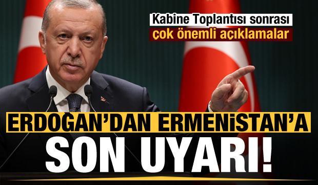 Son dakika: Kritik toplantı sonrası Erdoğan'dan Ermenistan'a son uyarı!