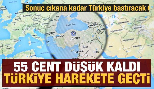Sonuç çıkana kadar Türkiye bastıracak! 55 cent düşük kaldı Türkiye harekete geçti