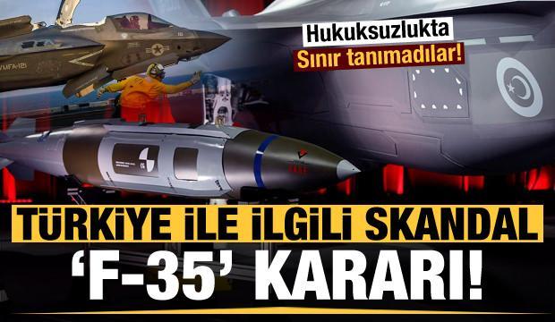 ABD'den Türkiye ile ilgili skandal F-35 kararı!