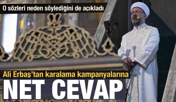 Ali Erbaş'tan 'Atatürk'e beddua etti' iddialarına cevap: Vefat edene dua edilir