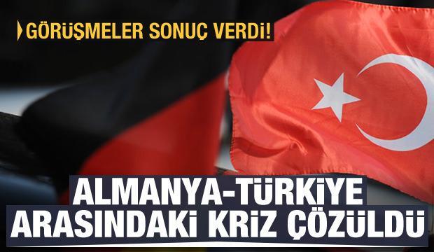 Görüşmeler sonuç verdi! Almaya-Türkiye arasındaki kriz çözüldü!