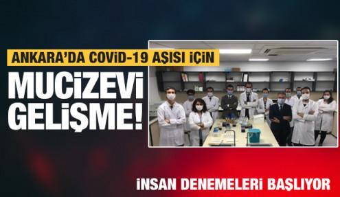 Ankara'dan Covid-19 aşısı için mucizevi haber! İnsan üzerinde denenecek