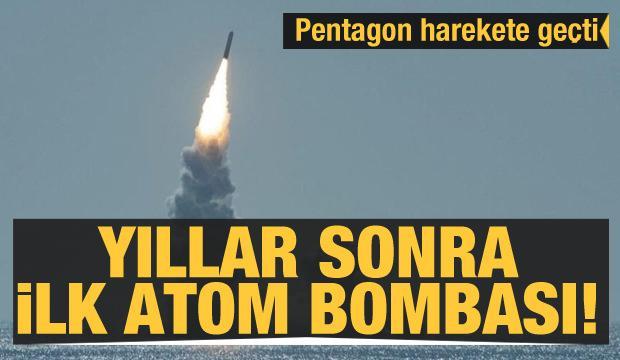 Yıllar sonra ilk atom bombası! Pentagon W93 için harekete geçti