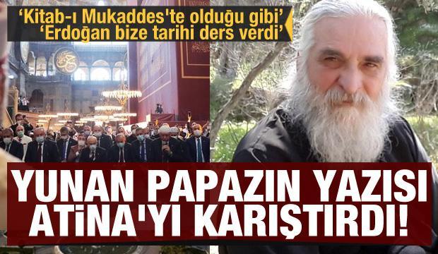 """Yunan papazın yazısı Atina'yı karıştırdı! """"Erdoğan bize tarihi ders verdi"""""""