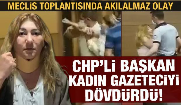 CHP'li belediyede skandal: Başkan talimat verdi, kadın gazeteciyi darp edip yerde sürüklediler