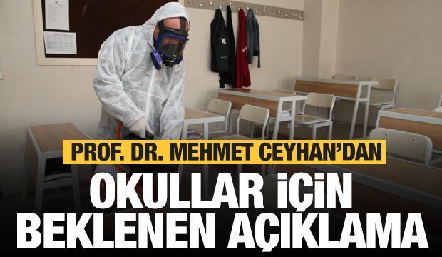 Okulların açılmasıyla ilgili Mehmet Ceyhan'den beklenen açıklama