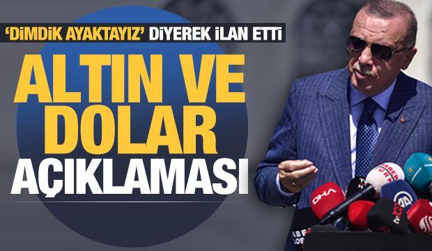 Son dakika: Erdoğan'dan altın, dolar ve ekonomi açıklaması