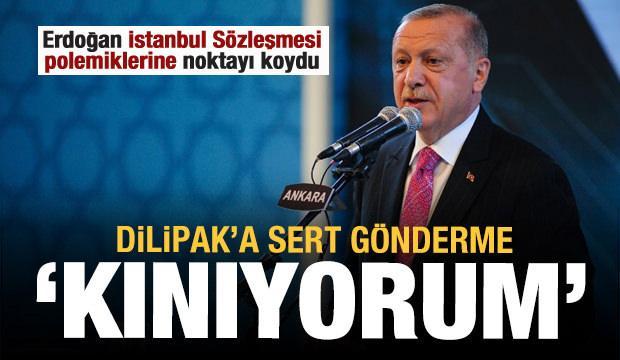 Erdoğan'dan Dilipak'a sert gönderme: Kınıyorum