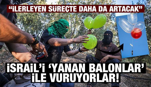Gazze'den İsrail'e 'yanan balonlar' gönderilmeye başlandı!