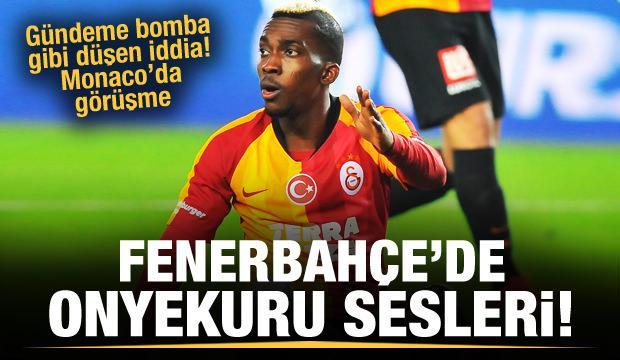 Fenerbahçe'de Onyekuru sesleri!