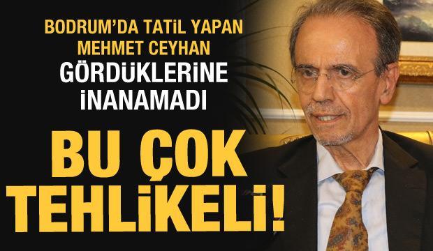 Mehmet Ceyhan Bodrum izlenimlerini anlatıp uyardı: Bu çok tehlikeli!