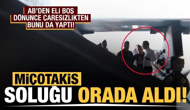 Miçotakis soluğu orada aldı! Türkiye korkusu artıyor