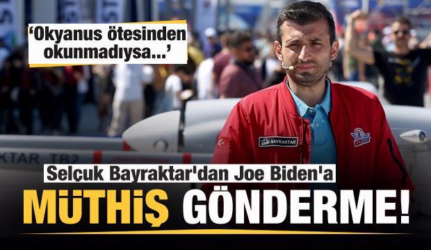 Selçuk Bayraktar'dan Joe Biden'a müthiş gönderme!