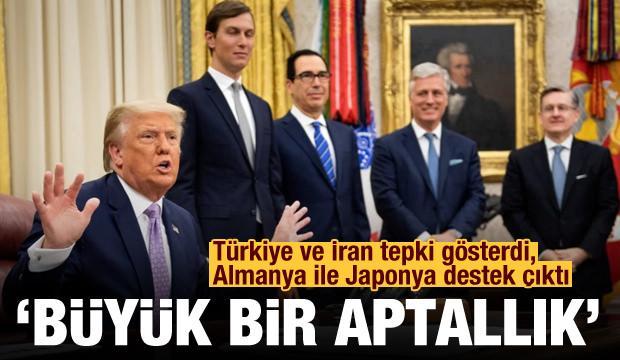 Türkiye ile İran tepki gösterdi, Hindistan, Almanya ve Japonya destek çıktı: Büyük bir aptallık