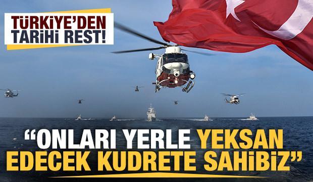 Türkiye'den tarihi rest: Şer ittifaklarını yerle yeksan edecek kudrete sahibiz