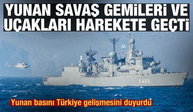 Yunan basını: Yunanistan'a ait savaş gemileri ve uçakları Türkiye'ye karşı harekete geçti