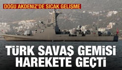 Türk savaş gemisinden Yunanistan'a gözdağı! Meis'in önünden geçmesi yetti